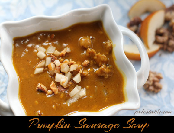 Pumpkin Sausage Soup from Paleo Table