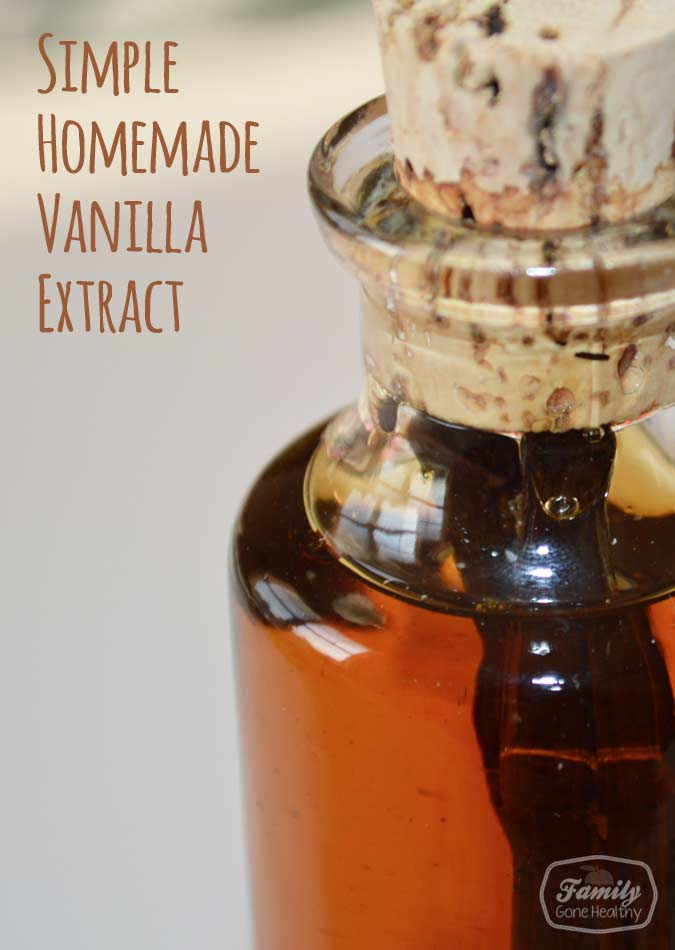 Simple Homemade Vanilla Extract from Family Gone Healthy