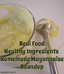 Homemade Mayonnaise Roundup