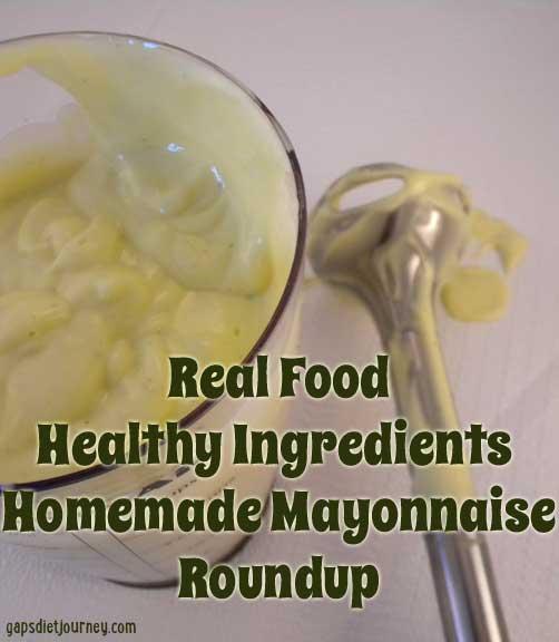 Homemade Mayonnaise Roundup