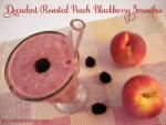 Decadent Roasted Peach Blackberry Smoothie