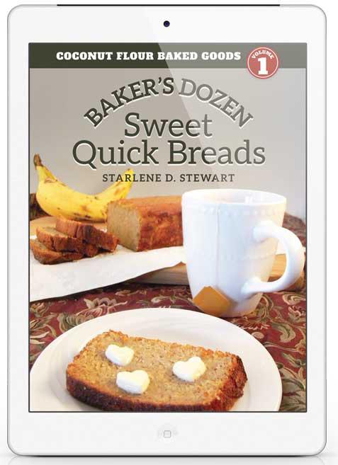 Baker's Dozen Coconut Flour Baked Goods by Starlene D. Stewart