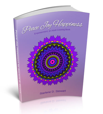 Peace Joy Happiness : Empowerment, An Adult Coloring Book