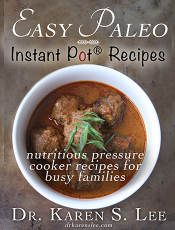 Easy Paleo Instant Pot Recipes by Karen S. Lee