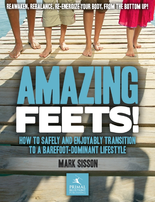 Amazing Feets by Mark Sisson